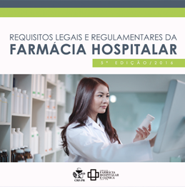 Requisitos Legais e Regulamentares da Farmácia Hospitalar